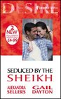 Seduced by the Sheikh Sleeping with the Sultan / Hide-and-Sheikh