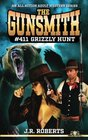 The Gunsmith 411 Grizzly Hunt