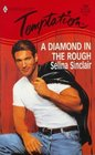 A Diamond in the Rough (Harlequin Temptation, No 688)