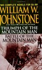 Triumph of the Mountain Man/ Battle of the Mountain Man