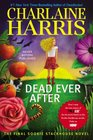 Dead Ever After (Sookie Stackhouse, Bk 13)