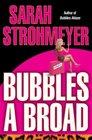 Bubbles a Broad (Bubbles Yablonsky, Bk 4)