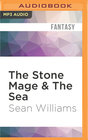 The Stone Mage  The Sea