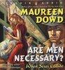 Are Men Necessary? When Sexes Collide (Audio CD) (Unabridged)