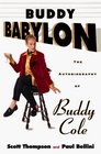 Buddy Babylon : The Autobiography of Buddy Cole