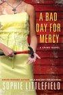 A Bad Day for Mercy (Stella Hardesty, Bk 4)