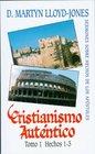 Cristianismo Autentico Tomo 1