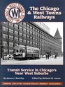 The Chicago & West Towns Railways