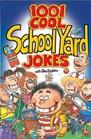 1001 Cool School Yard Jokes