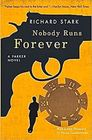 Nobody Runs Forever A Parker Novel