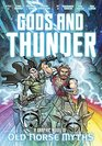 Gods and Thunder A Graphic Novel of Old Norse Myths