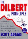 The Dilbert Principle: A Cubicle's-Eye View of Bosses, Meetings, Management Fads  Other Workplace Afflictions