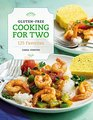 Gluten-Free Cooking for Two 125 Favorites