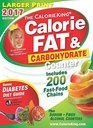 The CalorieKing Calorie Fat  Carbohydrate Counter 2017 Larger Print Edition