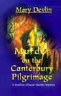 Murder on the Canterbury Pilgrimage: A Geoffrey Chaucer Murder Mystery (Geoffrey Chaucer Murder Mysteries)