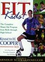 Fit Kids!: The Complete Shape-Up Program from Birth Through High School
