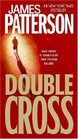 Double Cross (Alex Cross, Bk 13)