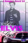 Love Elvis Style A Romanced Boxed Set