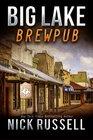 Big Lake Brewpub (Volume 9)