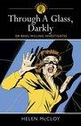 Through a Glass, Darkly (Dr. Basil Willing, Bk 8)