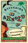 According to Arnold A Novel of Love and Mushrooms