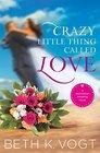 Crazy Little Thing Called Love (Destination Wedding, Bk 1)