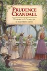 Prudence Crandall Woman of Courage