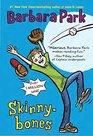 Skinny-Bones