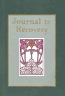 Journal to Recovery