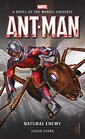Ant-Man Natural Enemy A Novel of the Marvel Universe