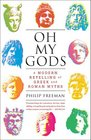 Oh My Gods A Modern Retelling of Greek and Roman Myths