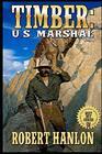 Timber United States Marshal Wilde's Prairie
