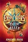 The Explorers The Door in the Alley