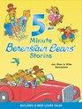 Berenstain Bears 5-Minute Berenstain Bears Stories