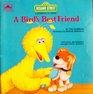 A Bird's Best Friend (Growing Up Book)