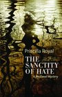 Sanctity of Hate A Medieval Mystery