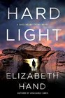Hard Light A Cass Neary Crime Novel