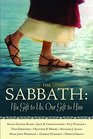 The Sabbath His Gift to Us Our Gift to Him