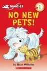 Noodles No New Pets