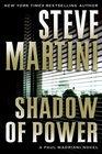 Shadow of Power (Paul Madriani, Bk 9)
