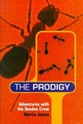 The Prodigy Adventures With the Voodoo Crew