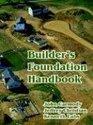 Builder's Foundation Handbook