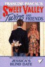 Jessica's Blind Date (Sweet Valley Twins, Bk 79)