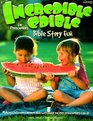 Incredible Edible Bible Story Fun for Preschoolers