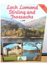 Loch Lomond Stirling and Trossachs