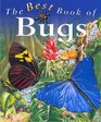 The Best Book of Bugs (The Best Book Of...)