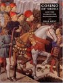 Cosimo de` Medici and the Florentine Renaissance : The Patron`s Oeuvre