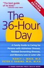 The 36Hour Day A Family Guide to Caring for Persons with Alzheimer Disease Related Dementing Illnesses and Memory Loss in Later Life Third Edition