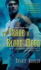To Crave a Blood Moon (Moon Chasers, Bk 3)