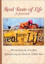 Real Taste of Life A Journal